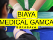 Biaya Medical Gamca Surabaya