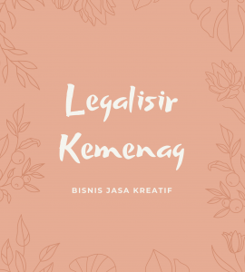 LEGALISIR DI KEMENTERIAN AGAMA