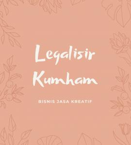 LEGALISIR DI KEMENTERIAN HUKUM DAN HAM